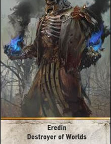 Eredin-Destroyer-of-Worlds-gwent-card